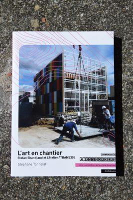 L'art en chantier — Trans305 / Stefan Shankland